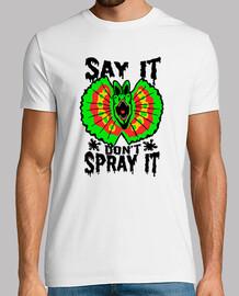 Say It Don't Spray It Dilophosaurus