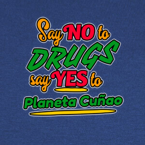 T-shirt Say no to drugs