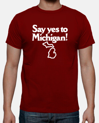 Say Yes To Michigan!