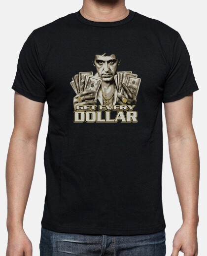 Scarface - Get Every Dollar