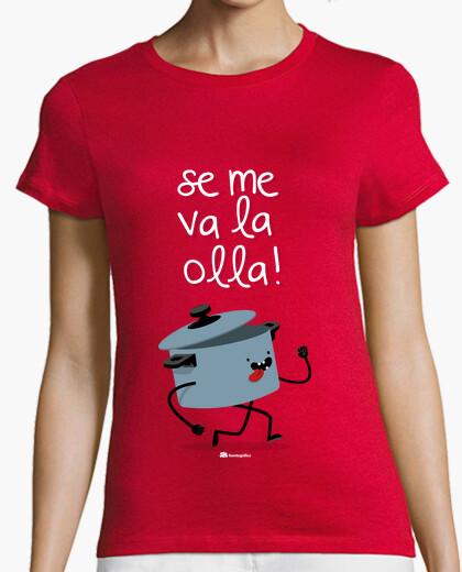 Camiseta Se me va la olla!