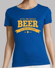 se mi dici lascio tutto birra
