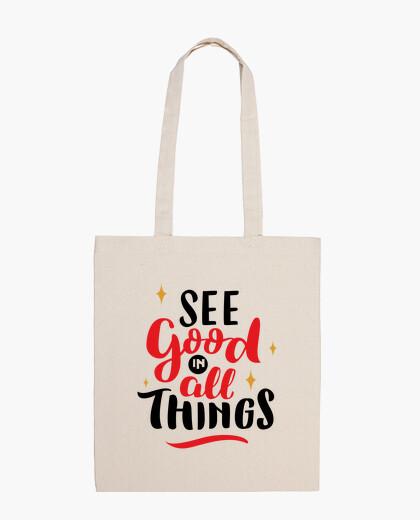 See good in all good things bolsa de tela