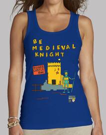 ser caballero medieval | camiseta sin mangas mujer
