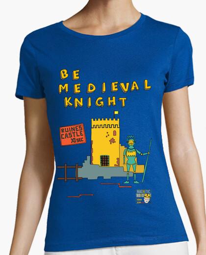 Camiseta ser caballero medieval   las mujeres de manga corta