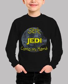 Seré Jedi como mi mamá niños
