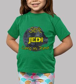 Seré Jedi como mi Prima niños
