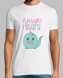 shirt guy - rawr! means i love you