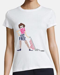 Shirt woman - i want to break free