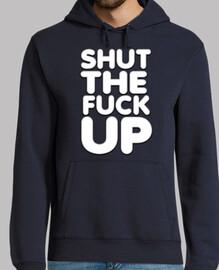 Shut the fuck up - STFU