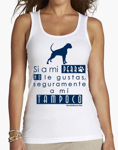 Camiseta Si a mi perro no le gustas