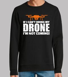 si no puedo traer mi dron no voy a veni
