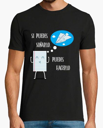 Camiseta Si puedes soñarlo...