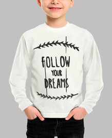 Sigue tus sueños / Follow your dreams
