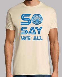 So Say We All (Battlestar Galactica)