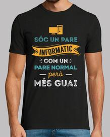Sóc Un Pare Informàtic Com Un Pare Normal Però Més Guai, Català
