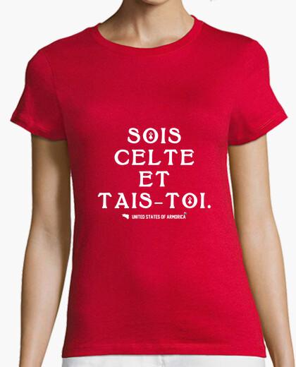 Tee-shirt Sois celte et tais-toi