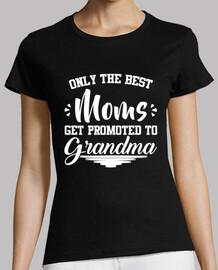solamente las mejores madres son ascendidos a gran