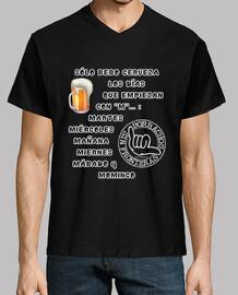 Sólo bebo cerveza los días que empiezan con M