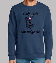 solo dios puede juzgarme