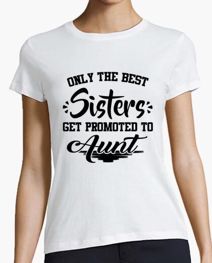 Camiseta sólo lo mejor hermana obtener un ascenso a aun