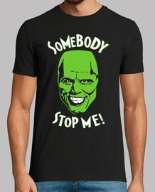 Somebody Stop Me! (The Mask - Da Zero a Mito)