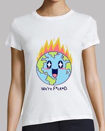 somos f * cked shirt mujer