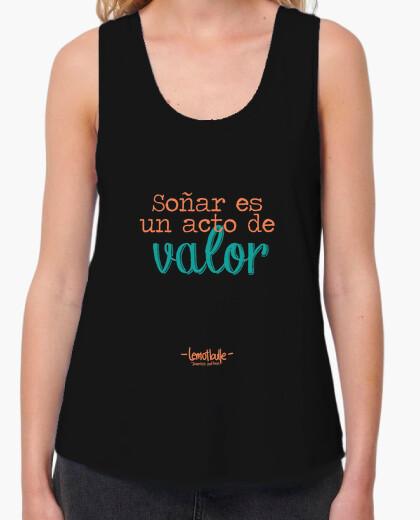 Camiseta Soñar es un acto de valor