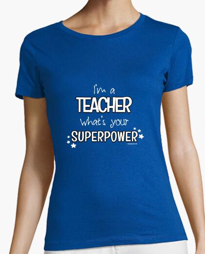 T-shirt Sono un insegnante, qual è il tuo superpotere?