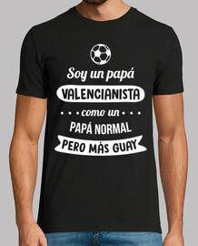 sono un papà valencianista, come un papà normale , ma più cool