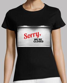 Sorry, we're closed / estamos cerrados
