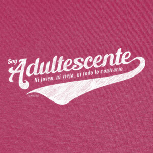 Camisetas Soy adultescente chica