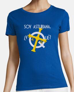 Soy asturiana, ¿y qué? fondo oscuro - Camiseta de chica de manga corta