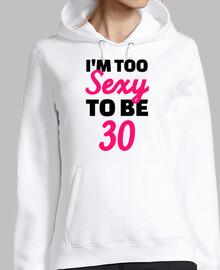 soy demasiado sexy para cumplir 30 años