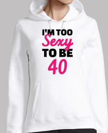 soy demasiado sexy para cumplir 40 años