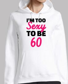 soy demasiado sexy para cumplir 60 años