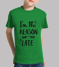 soy la razón por la que llegamos tarde