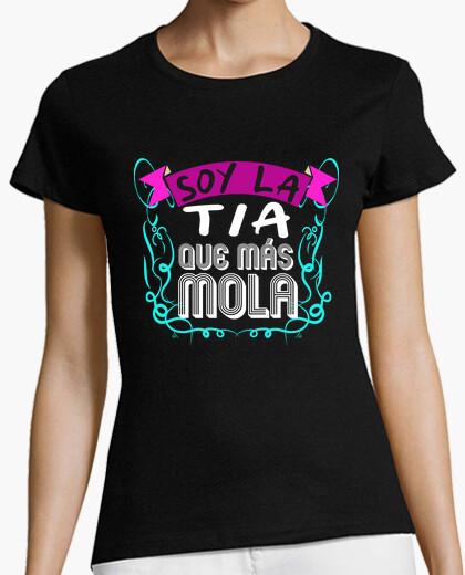 Camiseta Soy la tia que más Mola