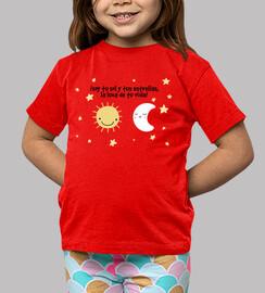 Soy tu sol y tus estrellas, la luna de tu vida