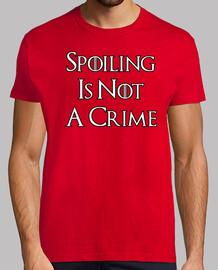 spoiling est not un crime h