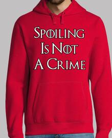 spoiling est not un crime s