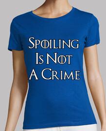 spoiling est not un mt de la criminalité
