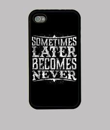 später wird nie