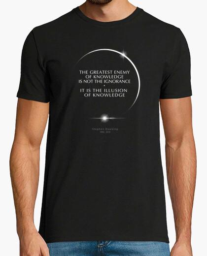 Camiseta stephen hawking-cosmología-ciencia-astronomía-conocimiento, ignorancia