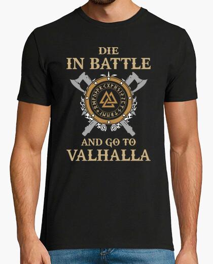 T-Shirt stirb im battle und geh nach valhalla (wikinger)