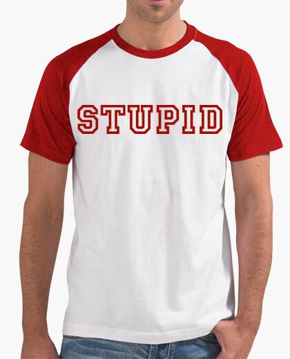 43d65cfe stupid T-shirt - 843929 | Tostadora.com