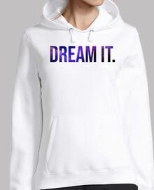 Sudadera Dream It