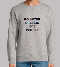 Sudadera unisex Go after dreams