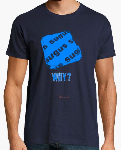 Camiseta SUGUS  WHY?