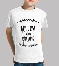 suivez vos rêves / follow vos dream